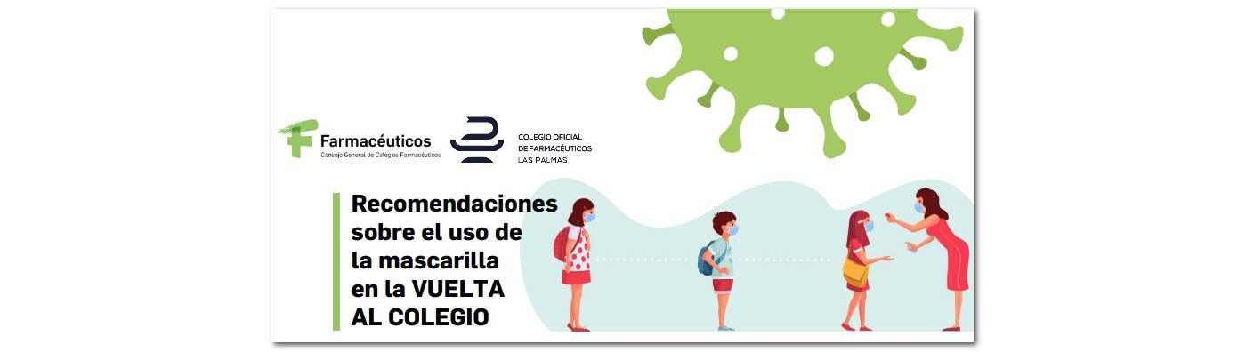 Recomendaciones uso mascarrilla en la VUELTA AL COLEGIO
