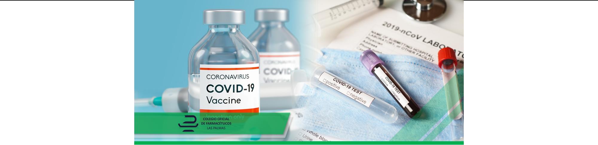COVID-19. Vacunas e interpretación de pruebas analíticas