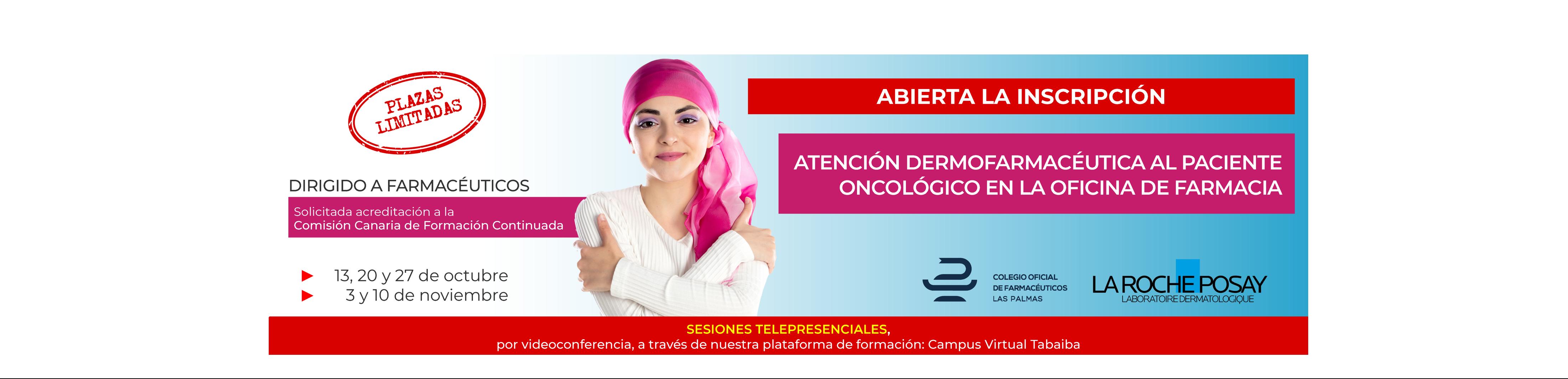 Jornadas de atención Dermofarmacéutica al paciente oncológico en la farmacia comunitaria.